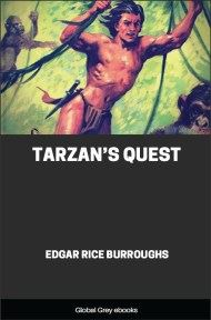 cover page for the Global Grey edition of Tarzan's Quest by Edgar Rice Burroughs