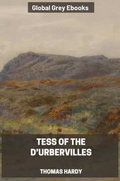 cover page for the Global Grey edition of Tess of the d'Urbervilles By Thomas Hardy