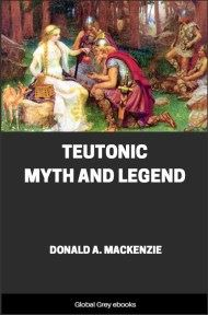 cover page for the Global Grey edition of Teutonic Myth and Legend by Donald A. Mackenzie