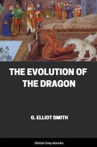 The Evolution of the Dragon By G. Elliot Smith
