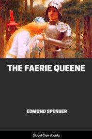 cover page for the Global Grey edition of The Faerie Queene by Edmund Spenser