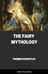 The Fairy Mythology By Thomas Keightley