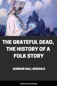 The Grateful Dead, The History of a Folk Story