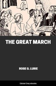 cover page for the Global Grey edition of The Great March by Rose G. Lurie