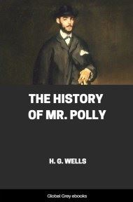 Cover for the Global Grey edition of The History Of Mr. Polly by H. G. Wells