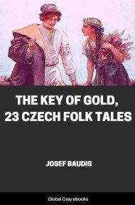 The Key of Gold, 23 Czech Folk Tales