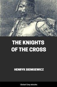 cover page for the Global Grey edition of The Knights of the Cross by Henryk Sienkiewicz
