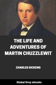 cover page for the Global Grey edition of The Life and Adventures of Martin Chuzzlewit by Charles Dickens