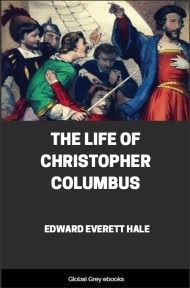 cover page for the Global Grey edition of The Life of Christopher Columbus by Edward Everett Hale
