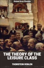 cover page for the Global Grey edition of The Theory of the Leisure Class by Thorstein Veblen