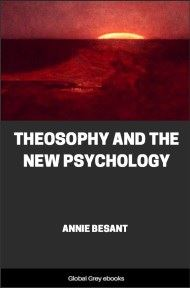 cover page for the Global Grey edition of Theosophy and the New Psychology by Annie Besant