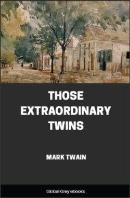 cover page for the Global Grey edition of Those Extraordinary Twins by Mark Twain