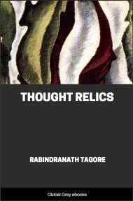 cover page for the Global Grey edition of Thought Relics by Rabindranath Tagore
