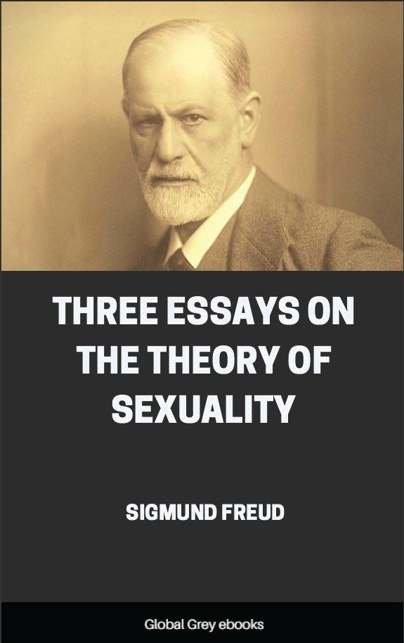 freud three essays on the theory of sexuality online