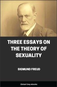 cover page for the Global Grey edition of Three Essays on the Theory of Sexuality by Sigmund Freud