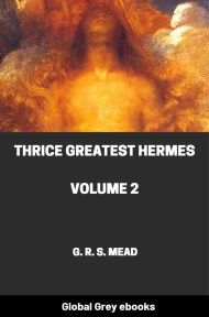cover page for the Global Grey edition of Thrice Greatest Hermes, Volume 2 by G. R. S. Mead