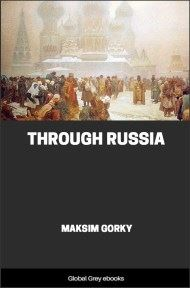 cover page for the Global Grey edition of Through Russia by Maksim Gorky