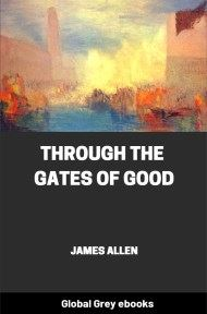 cover page for the Global Grey edition of Through the Gates of Good by James Allen