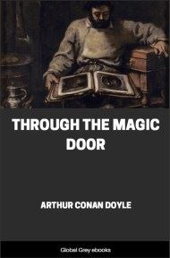 cover page for the Global Grey edition of Through the Magic Door by Arthur Conan Doyle