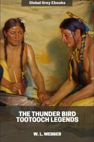 cover page for the Global Grey edition of The Thunder Bird Tootooch Legends by W. L. Webber