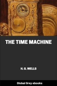 cover page for the Global Grey edition of The Time Machine by H. G. Wells