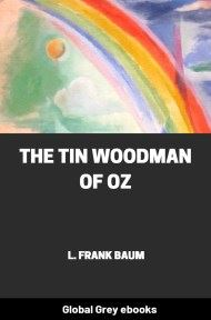 cover page for the Global Grey edition of The Tin Woodman of Oz by L. Frank Baum