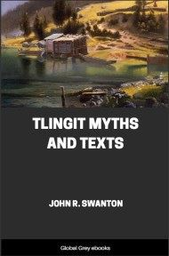 cover page for the Global Grey edition of Tlingit Myths and Texts by John R. Swanton