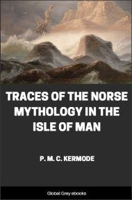 cover page for the Global Grey edition of Traces of the Norse Mythology in the Isle of Man by P. M. C. Kermode