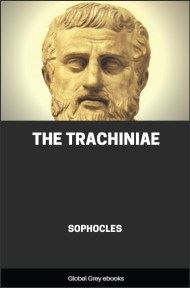 cover page for the Global Grey edition of The Trachiniae by Sophocles