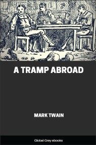 cover page for the Global Grey edition of A Tramp Abroad by Mark Twain