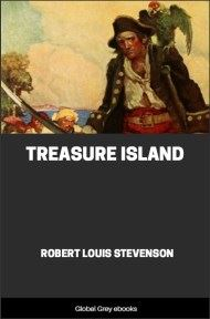 cover page for the Global Grey edition of Treasure Island By Robert Louis Stevenson