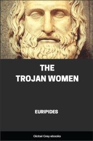 cover page for the Global Grey edition of The Trojan Women by Euripides