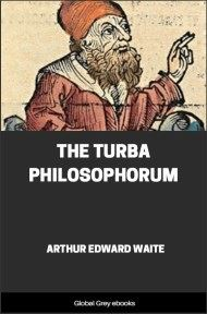 The Turba Philosophorum By Arthur Edward Waite