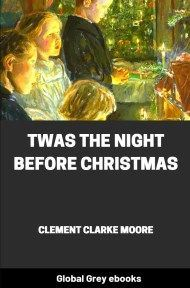 cover page for the Global Grey edition of Twas the Night before Christmas: A Visit from St. Nicholas by Clement Clarke Moore