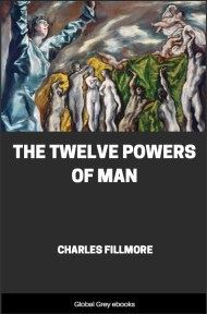 cover page for the Global Grey edition of The Twelve Powers of Man by Charles Fillmore