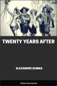 cover page for the Global Grey edition of Twenty Years After by Alexandre Dumas