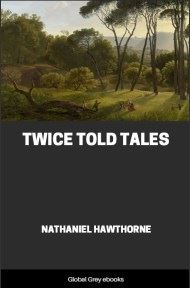 cover page for the Global Grey edition of Twice Told Tales by Nathaniel Hawthorne