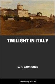 cover page for the Global Grey edition of Twilight in Italy by D. H. Lawrence