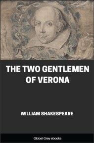cover page for the Global Grey edition of The Two Gentlemen of Verona by William Shakespeare