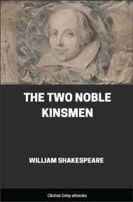 cover page for the Global Grey edition of The Two Noble Kinsmen by William Shakespeare