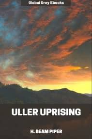 cover page for the Global Grey edition of Uller Uprising by H. Beam Piper