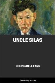 cover page for the Global Grey edition of Uncle Silas By Sheridan Le Fanu