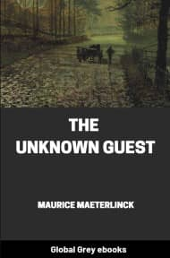 cover page for the Global Grey edition of The Unknown Guest by Maurice Maeterlinck