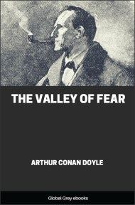 cover page for the Global Grey edition of The Valley of Fear by Arthur Conan Doyle