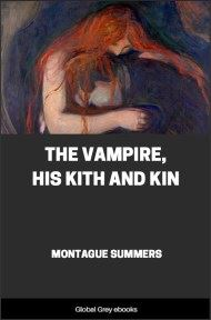 The Vampire, His Kith and Kin By Montague Summers