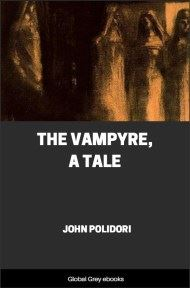 cover page for the Global Grey edition of The Vampyre, A Tale by John Polidori