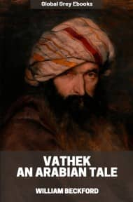 cover page for the Global Grey edition of Vathek; An Arabian Tale by William Beckford