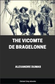 cover page for the Global Grey edition of The Vicomte De Bragelonne by Alexandre Dumas
