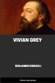 cover page for the Global Grey edition of Vivian Grey by Benjamin Disraeli