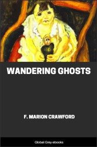 cover page for the Global Grey edition of Wandering Ghosts by F. Marion Crawford